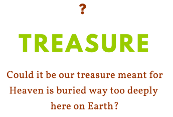 where is our treasure